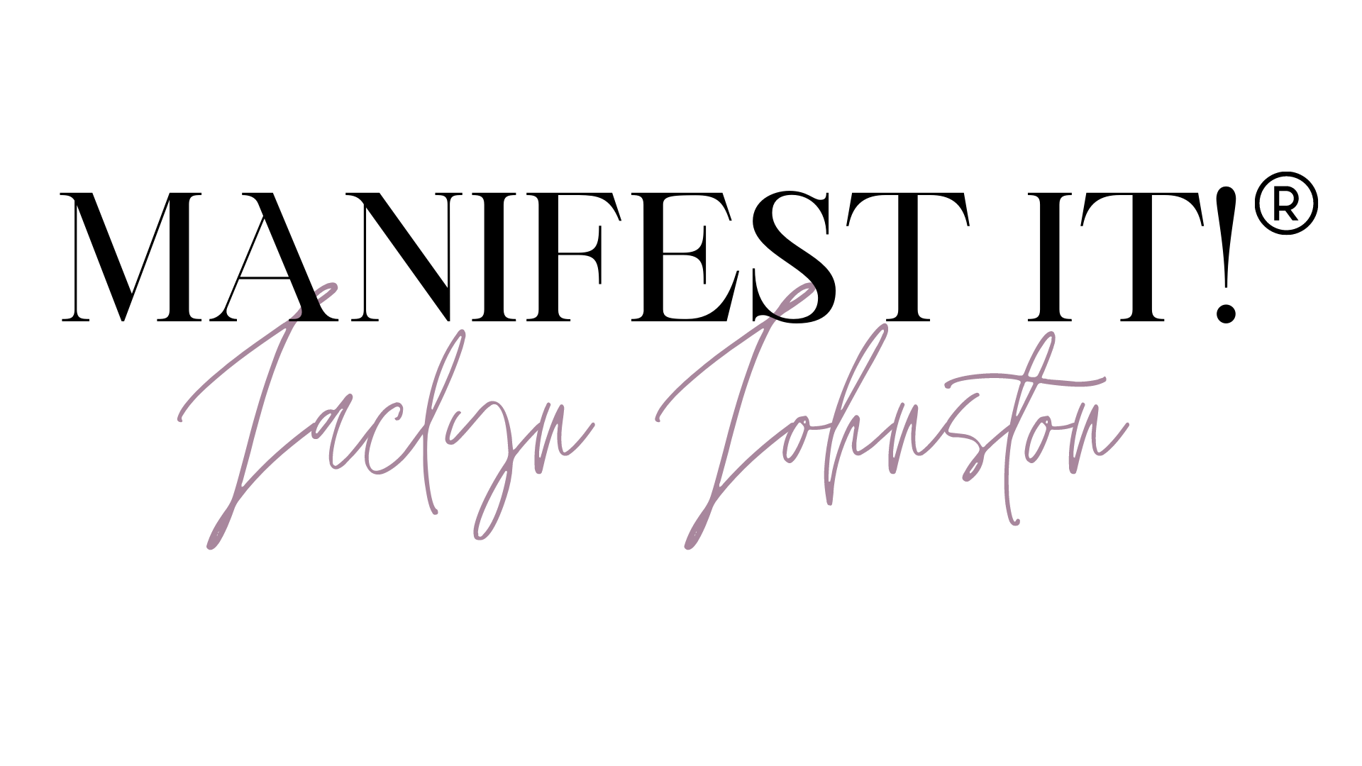 Manifest It! by Jaclyn Johnston Logo